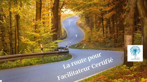 La route pour Facilitateur Certfié